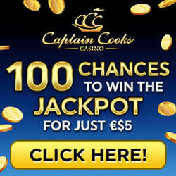 Captain Cooks offer with extra spins.