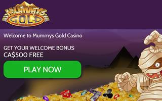 Mummy's Gold, casino games in Canada. A $500 first deposit match bonus
