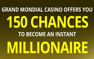 Grand Mondial, 150 spins on Mega Moolah for C$10