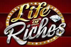 Life of Riches - a video slot that can earn you alot of money