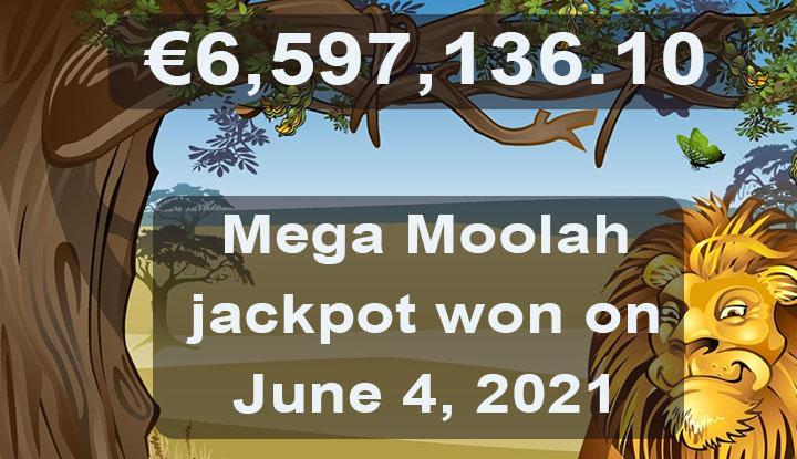 Mega Moolah jackpot won on June 4, 2021